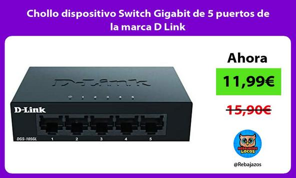 Chollo dispositivo Switch Gigabit de 5 puertos de la marca D Link