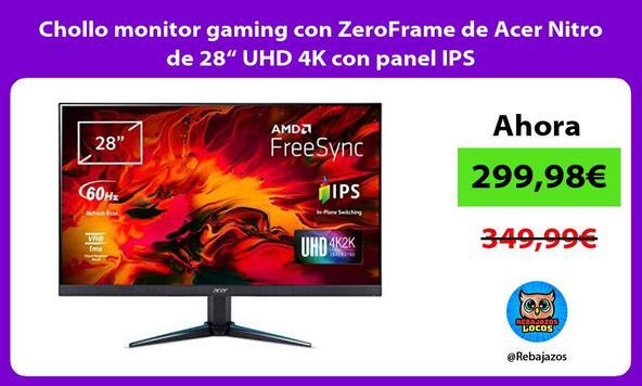 """Chollo monitor gaming con ZeroFrame de Acer Nitro de 28"""" UHD 4K con panel IPS"""