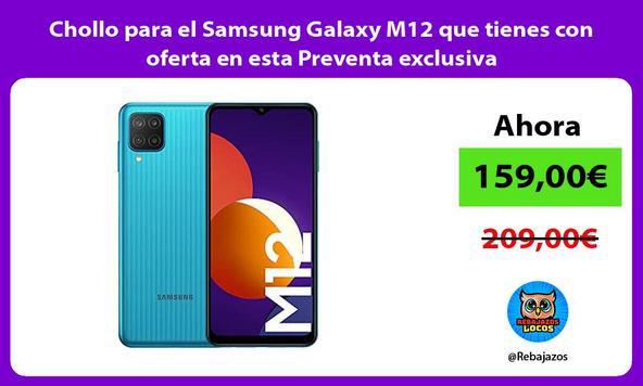 Chollo para el Samsung Galaxy M12 que tienes con oferta en esta Preventa exclusiva