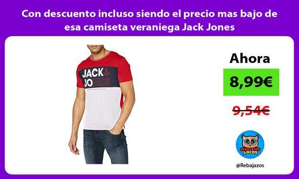 Con descuento incluso siendo el precio mas bajo de esa camiseta veraniega Jack Jones