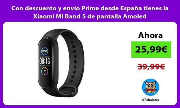 Con descuento y envío Prime desde España tienes la Xiaomi MI Band 5 de pantalla Amoled