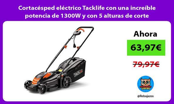 Cortacésped eléctrico Tacklife con una increíble potencia de 1300W y con 5 alturas de corte