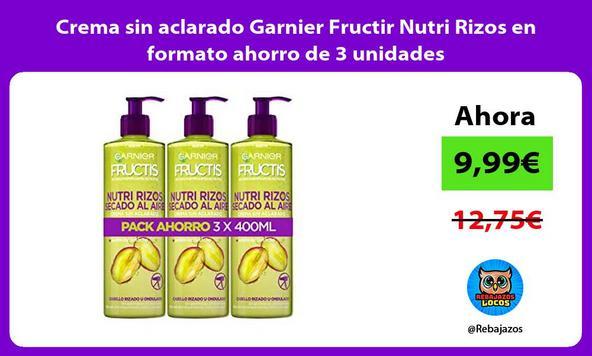 Crema sin aclarado Garnier Fructir Nutri Rizos en formato ahorro de 3 unidades