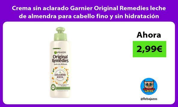 Crema sin aclarado Garnier Original Remedies leche de almendra para cabello fino y sin hidratación