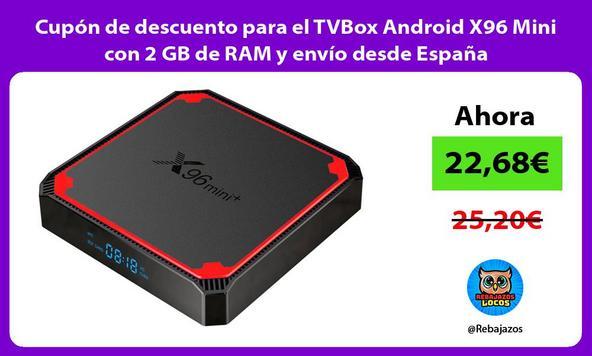 Cupón de descuento para el TVBox Android X96 Mini con 2 GB de RAM y envío desde España