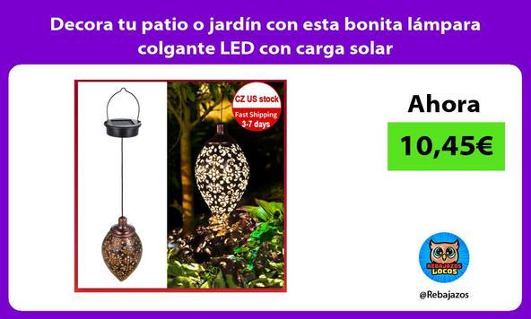 Decora tu patio o jardín con esta bonita lámpara colgante LED con carga solar