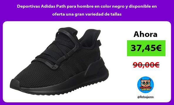 Deportivas Adidas Path para hombre en color negro y disponible en oferta una gran variedad de tallas