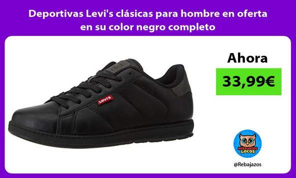 Deportivas Levi's clásicas para hombre en oferta en su color negro completo