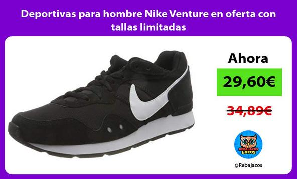 Deportivas para hombre Nike Venture en oferta con tallas limitadas