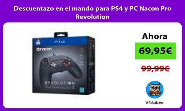 Descuentazo en el mando para PS4 y PC Nacon Pro Revolution