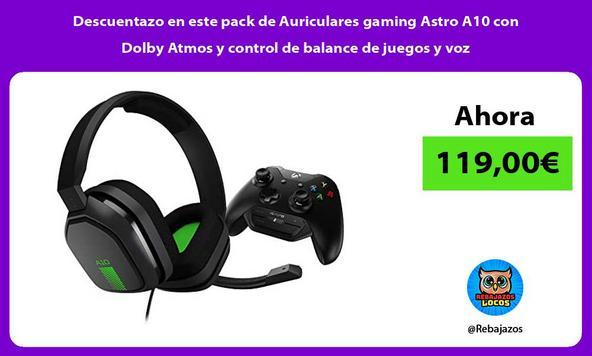 Descuentazo en este pack de Auriculares gaming Astro A10 con Dolby Atmos y control de balance de juegos y voz