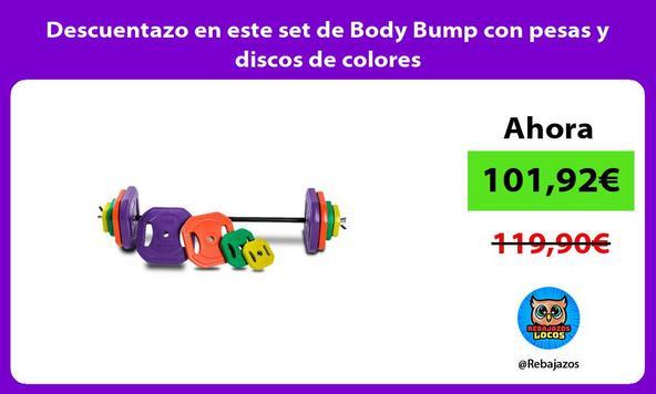 Descuentazo en este set de Body Bump con pesas y discos de colores