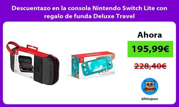 Descuentazo en la consola Nintendo Switch Lite con regalo de funda Deluxe Travel