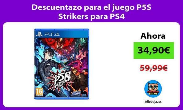 Descuentazo para el juego P5S Strikers para PS4