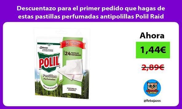 Descuentazo para el primer pedido que hagas de estas pastillas perfumadas antipolillas Polil Raid