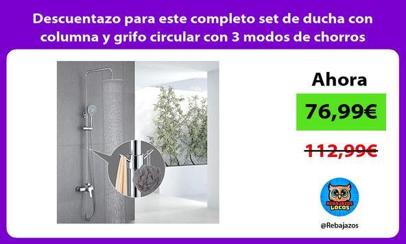 Descuentazo para este completo set de ducha con columna y grifo circular con 3 modos de chorros