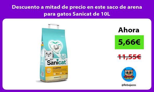 Descuento a mitad de precio en este saco de arena para gatos Sanicat de 10L