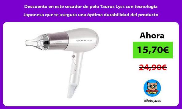 Descuento en este secador de pelo Taurus Lyss con tecnología Japonesa que te asegura una óptima durabilidad del producto