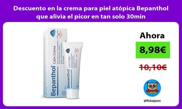Descuento en la crema para piel atópica Bepanthol que alivia el picor en tan solo 30min