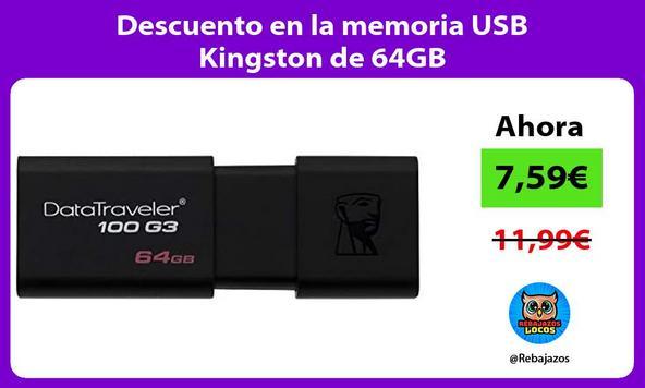 Descuento en la memoria USB Kingston de 64GB