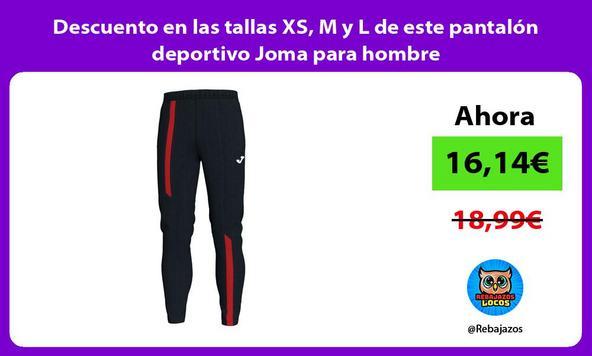 Descuento en las tallas XS, M y L de este pantalón deportivo Joma para hombre
