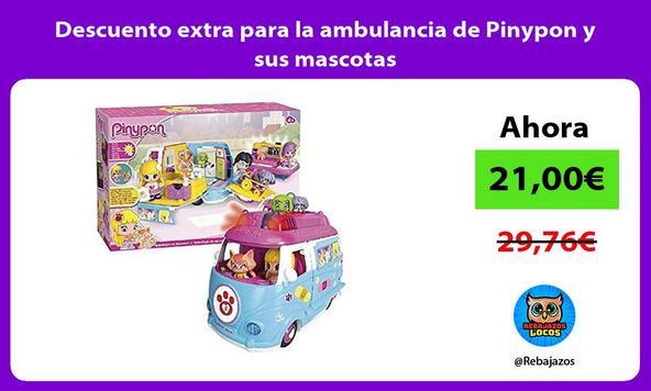 Descuento extra para la ambulancia de Pinypon y sus mascotas