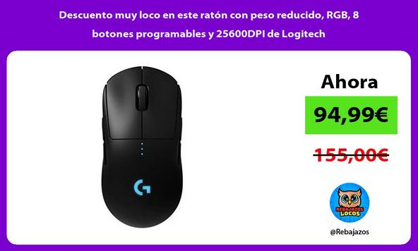 Descuento muy loco en este ratón con peso reducido, RGB, 8 botones programables y 25600DPI de Logitech