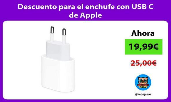 Descuento para el enchufe con USB C de Apple