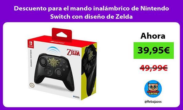 Descuento para el mando inalámbrico de Nintendo Switch con diseño de Zelda