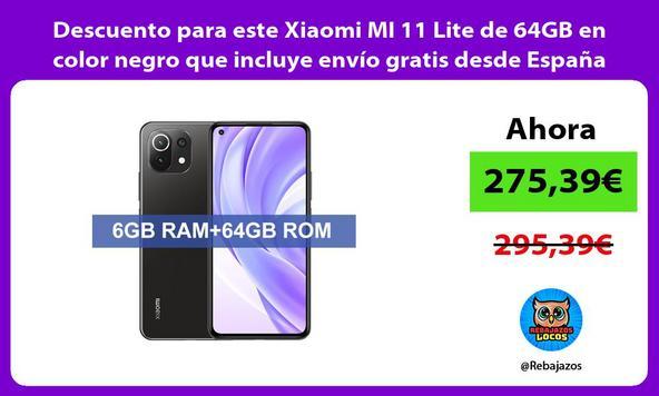 Descuento para este Xiaomi MI 11 Lite de 64GB en color negro que incluye envío gratis desde España