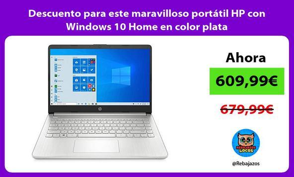 Descuento para este maravilloso portátil HP con Windows 10 Home en color plata