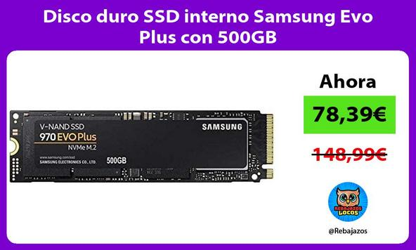 Disco duro SSD interno Samsung Evo Plus con 500GB