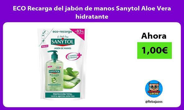 ECO Recarga del jabón de manos Sanytol Aloe Vera hidratante
