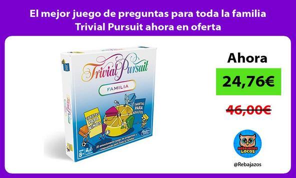 El mejor juego de preguntas para toda la familia Trivial Pursuit ahora en oferta