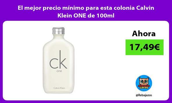 El mejor precio mínimo para esta colonia Calvin Klein ONE de 100ml
