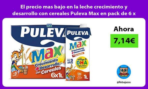 El precio mas bajo en la leche crecimiento y desarrollo con cereales Puleva Max en pack de 6 x 1L