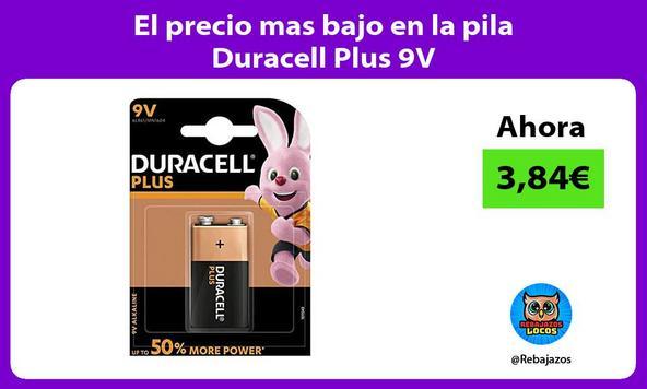 El precio mas bajo en la pila Duracell Plus 9V