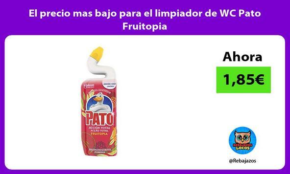 El precio mas bajo para el limpiador de WC Pato Fruitopia