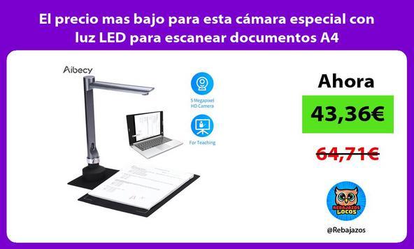 El precio mas bajo para esta cámara especial con luz LED para escanear documentos A4