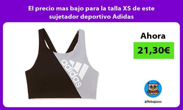 El precio mas bajo para la talla XS de este sujetador deportivo Adidas