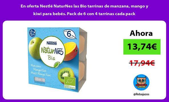 En oferta Nestlé NaturNes las Bio tarrinas de manzana, mango y kiwi para bebés. Pack de 6 con 4 tarrinas cada pack