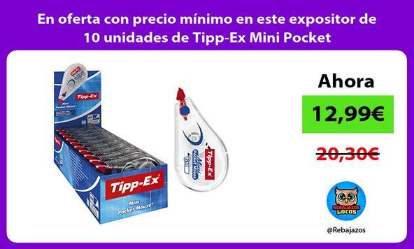 En oferta con precio mínimo en este expositor de 10 unidades de Tipp-Ex Mini Pocket