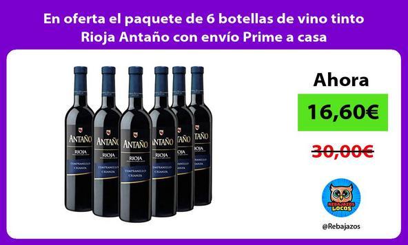 En oferta el paquete de 6 botellas de vino tinto Rioja Antaño con envío Prime a casa
