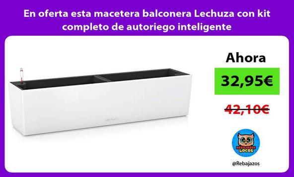 En oferta esta macetera balconera Lechuza con kit completo de autoriego inteligente