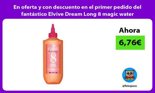 En oferta y con descuento en el primer pedido del fantástico Elvive Dream Long 8 magic water