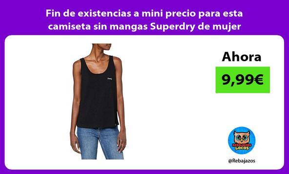 Fin de existencias a mini precio para esta camiseta sin mangas Superdry de mujer