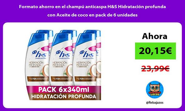 Formato ahorro en el champú anticaspa H&S Hidratación profunda con Aceite de coco en pack de 6 unidades