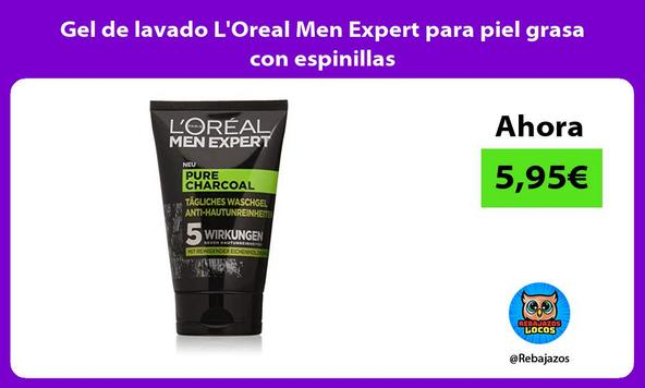 Gel de lavado L'Oreal Men Expert para piel grasa con espinillas