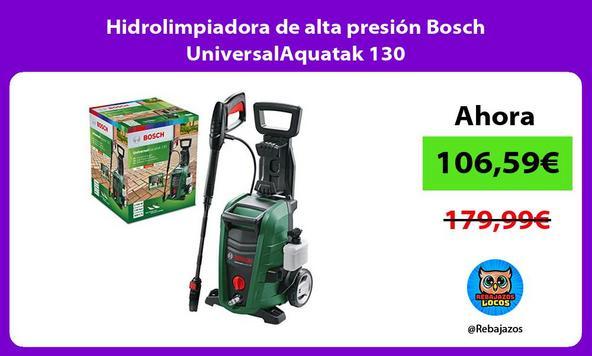 Hidrolimpiadora de alta presión Bosch UniversalAquatak 130