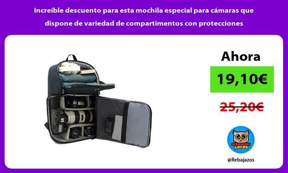 Increíble descuento para esta mochila especial para cámaras que dispone de variedad de compartimentos con protecciones